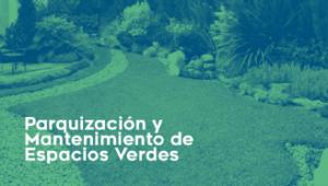 Parquizacion y mantenimiento de espacios verdes