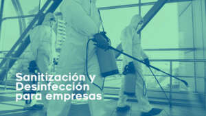 Servicio Sanitizacion y desinfeccion para empresas